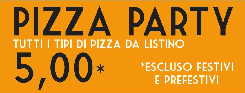 party pizza lunedì